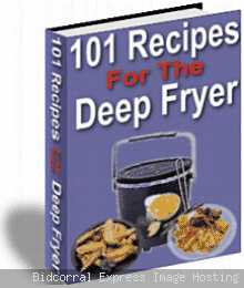 Forget the diet! 101 Recipes for the Deep Fryer